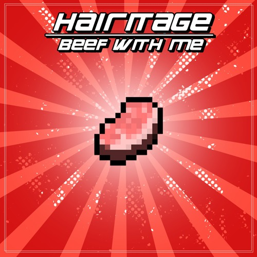 Hairitage - Beef With Me (Original Mix) by Hairitage ᶘ ᵒᴥᵒ ...