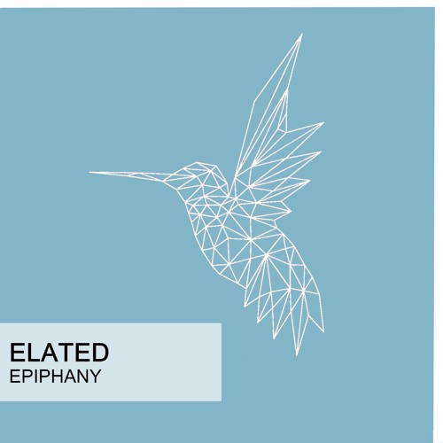 Elated - Epiphany (Original Mix)