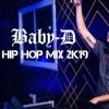 Baby-D - Hip Hop 2K19