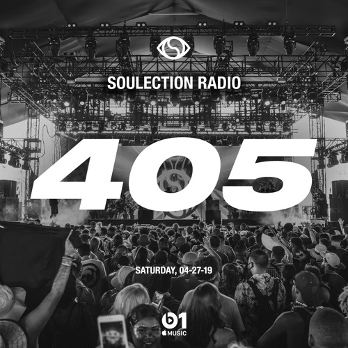 Soulection Radio Show #405