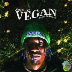 Vegan (Prod. K-Beatz)(MUSIC VIDEO LINK IN DESCRIPTION)