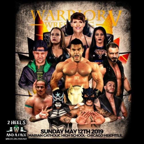 Warrior Wrestling 5 Pre-Show with Steve