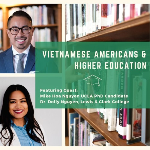 Vietnamese Americans & Higher Education [Podcast]
