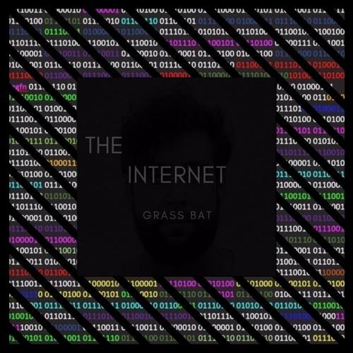 The Internet - Grass Bat