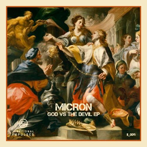 Micron - God vs the Devil 2019 [EP]