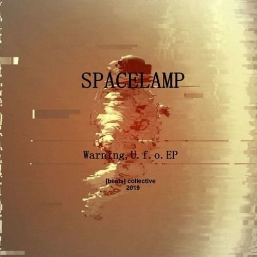 Spacelamp - Warning, U.f.o.