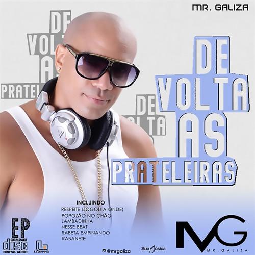 01 - Nesse Beat - Mr. Galiza - EP De Volta Às Prateleiras 2019 | Chel do Cavaco