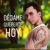 Déjame Quererte Hoy (Acoustic Version) Raúl Eduardo V