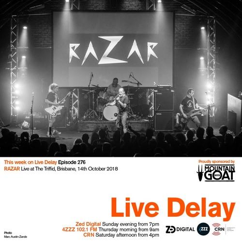 Live Delay - Ep 276 - RAZAR