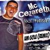 Cezareth, PhaRRaH, PD Project - Um Gole (DJ PhaRRá & D-BluE Remix)