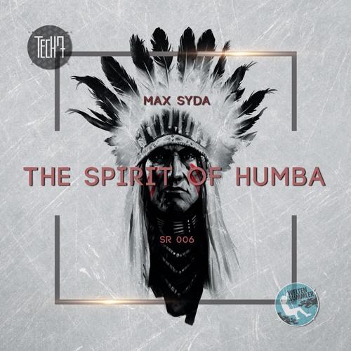 MAX SYDA - The Spirit Of Humba (TECH7/WELTENBUMMLER)