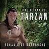 The Return of Tarzan By Edgar Rice Burroughs Audiobook Sample