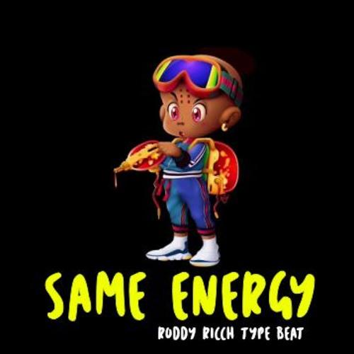 """""""SAME ENERGY"""""""