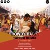 Download Maari 2 - Rowdy Baby (Tapori Remix)   Dhanush, Sai Pallavi   DJ Shadow Sri Lanka Mp3