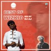 #BEST OF WIZKID (STAR BOY MIX) BY @__DJAJ