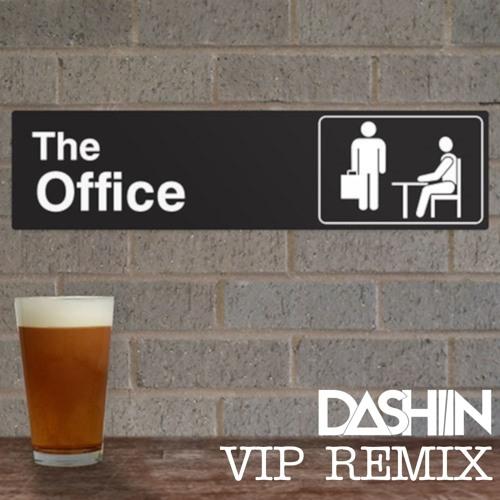The Scrantones - The Office (Dashiin VIP Remix)