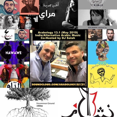 Arabology 13.1 [Indie/Alternative Arabic Music Co-Hosted by DJ Salah]