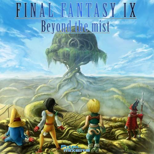 "Pixel Mixers: ""Beyond the Mist"" a Final Fantasy IX Tribute Album [Teaser 1]"