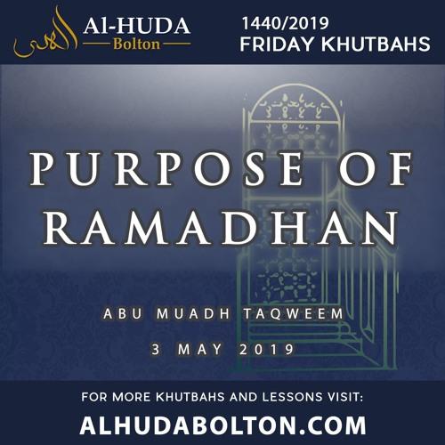 The Purpose Of Ramadhan
