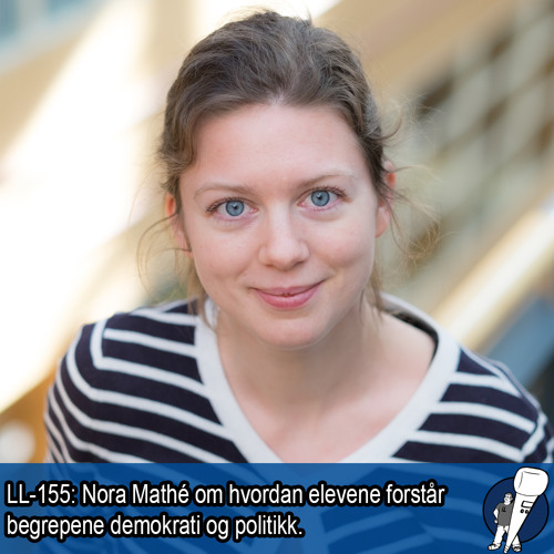 LL-155: Nora Mathé om demokrati og politikk