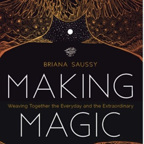 Making Magic Chapter 1 Active Imagination-Discovering Your Soul Soil