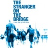 SNS Online Bitesized Series 6 - The Stranger On The Bridge