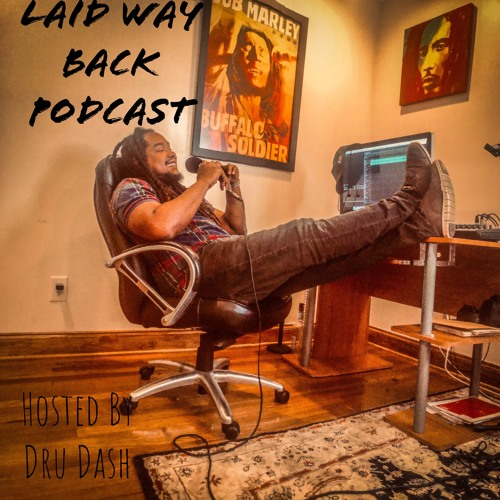 "Laid Way Back Podcast Ep 2 ""For Charleston"" Ft Matt Monday"