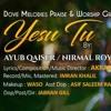 Yesu Tu Badal Deta Hai, By Ayub Qaiser & Nirmal Roy New Masihi Geet 2018