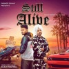 Download Still Alive - Akash Narwal Ft Lil Jay - New Punjabi SOngs 2019 Mp3