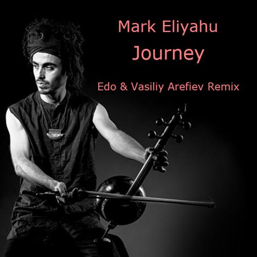 Mark Eliyahu Journey Remix