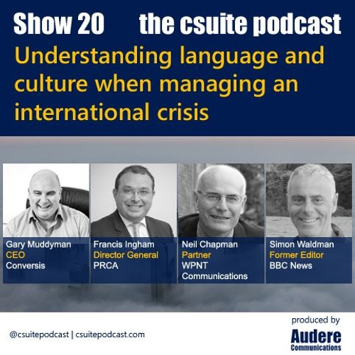 Show 20 - Understanding language & culture when managing an international crisis
