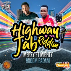 "Merzy & Mighty - Budum Badam (Highway Jab Riddim) ""2019 Soca""   ProdByForeign"