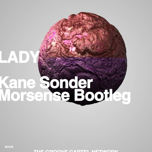 Modjo - Lady (Kane Sonder & Morsense Bootleg)