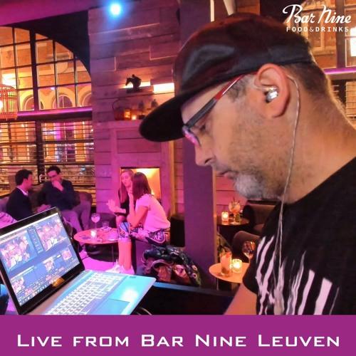 20190504_Live set at Bar Nine Leuven by DJ Irvin Cee