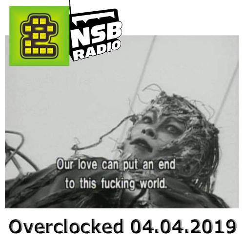 Bit 2 Beat / Overclocked Mix (04/05/2019) NSB Radio