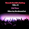 Download Thank God It s Friday Vol.35 - Old Time Mp3
