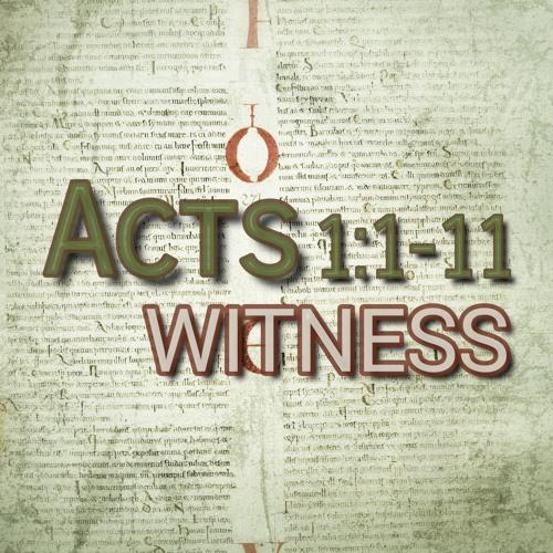 Acts 1:1-11 (preacher: Rob Pomeroy)