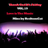 Download Thank God It s Friday Vol.19 - Love is The Music Mp3