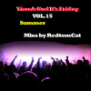 Download Thank God It s Friday Vol.15 - Summer Mp3
