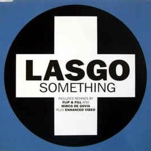 Lasgo - Something (X-Pander Remix)[FREE DL]