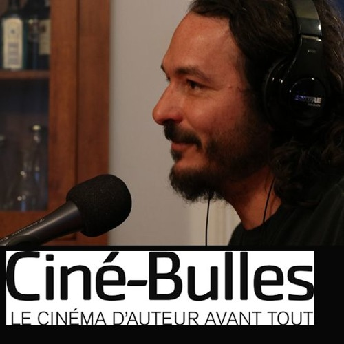 Le Balado de Ciné-Bulles - 9e épisode (mai 2019)