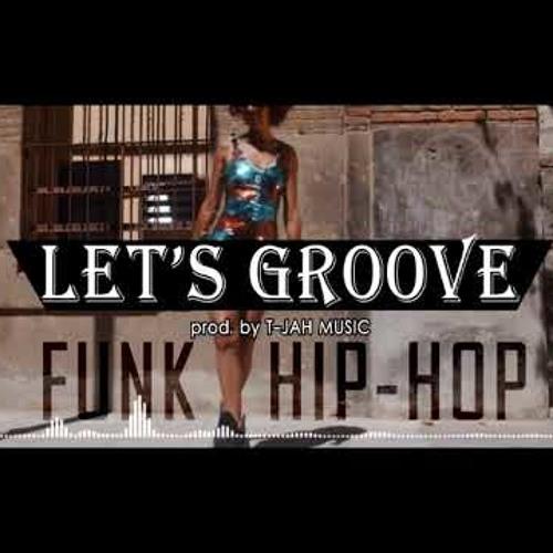 let's groove [ NEW BEAT 2019 ] HIP-HOP X RAP X FUNK X INSTRUMENTAL | T-JAH MUSIC