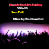 Download Thank God It s Friday Vol.06 - Sun Fall Mp3