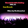 Download Thank God It s Friday Vol.03 - Sun Beach Mp3