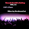 Download Thank God It s Friday Vol.02 -100% Pure Mp3