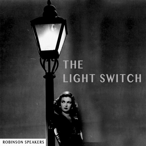 The Light Switch Podcast