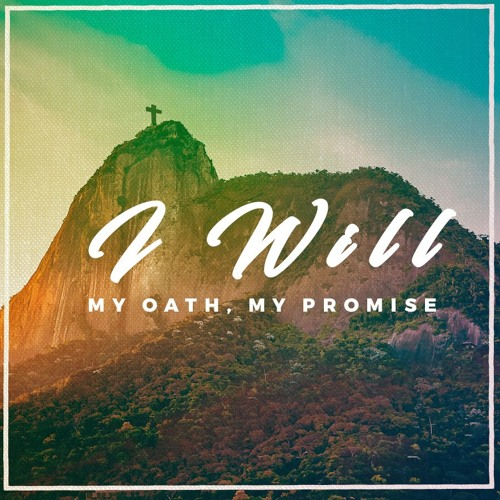 I Will. My Oath, My Promise Pt. 1
