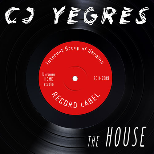 CJ YEGRES - the house