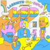 LSD - Heaven Can Wait Ft. Sia, Diplo, Labrinth