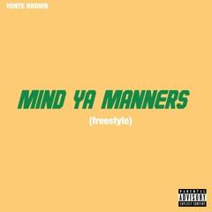 Mind Ya Manners (Freestyle)
